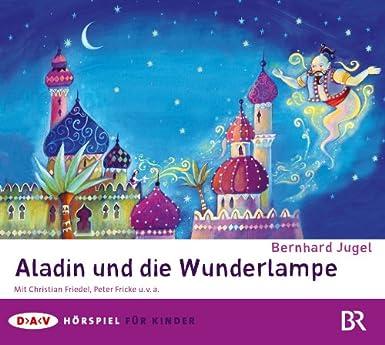 Bernhard Jugel - Aladin und die Wunderlampe (DAV)