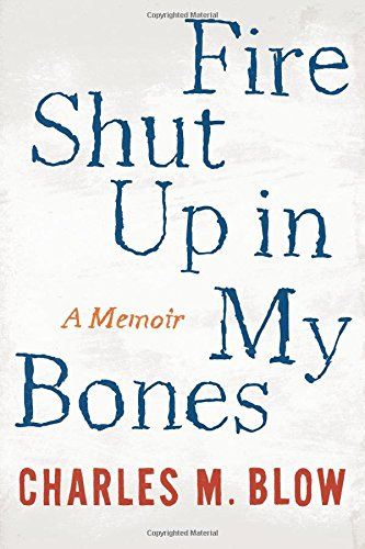 Review of Fire Shut Up in My Bones (1/2)