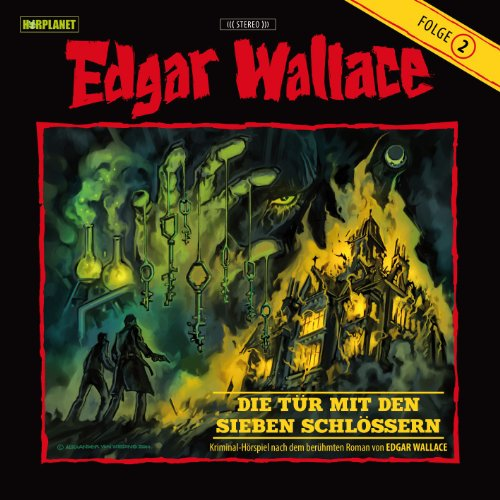 Edgar Wallace (2) Die Tür mit den sieben Schlössern (Hörplanet)