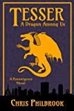 Tesser: A Dragon Among Us (Tesser's Series Book 1)