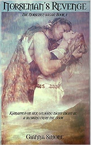 Norseman's Revenge (The Norsemen Sagas Book 1) by Gianna Simone
