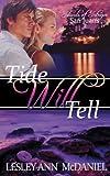 Tide Will Tell (Islands of Intrigue: San Juans Book 2)