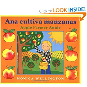Ana Cultiva Manzanas / Apple Farmer Annie: A Bilingual Edition in Spanish and English