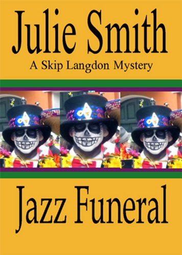 Jazz Funeral (Skip Langdon #3) (Skip Langdon Mystery) (The Skip Langdon Series)