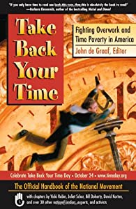 "Cover of ""Take Back Your Time: Fighting O..."