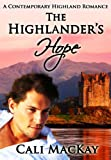 The Highlander's Hope - A Contemporary Highland Romance