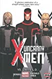 Uncanny X-Men Volume 4: Vs. S.H.I.E.L.D. (Marvel Now) (Uncanny X-Men: Marvel Now!)