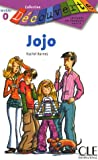 Jojo (Collection Decouverte: Niveau Intro)