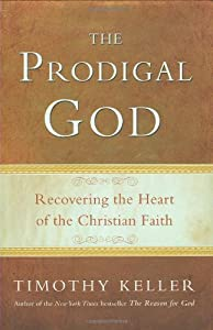 "Cover of ""The Prodigal God: Recovering th..."