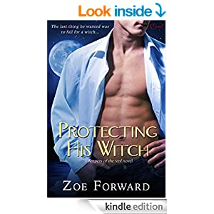 Protecting His Witch (a Keepers of the Veil novel) (Entangled Covet)