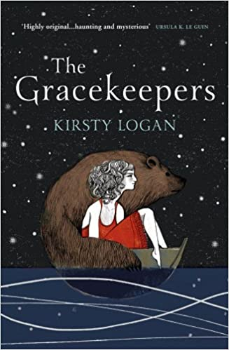 The Gracekeepers by Kirsty Logan book cover