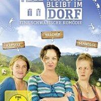 Die Kirche bleibt im Dorf : eine schwäbische Komödie / Regie: Ulrike Grote. Darst.: Karoline Eichhorn, Natalia Wörner, Julia Nachtmann ...