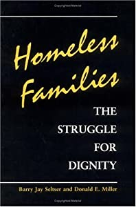 """Cover of """"Homeless Families: THE STRUGGLE..."""