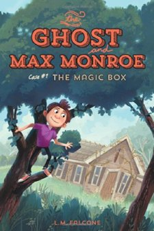 The Ghost and Max Monroe, Case #1: The Magic Box by LM Falcone| wearewordnerds.com