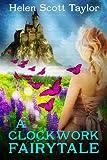 A Clockwork Fairytale (Fantasy Romance)