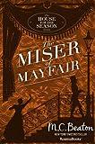 The Miser of Mayfair (A House for the Season Book 1)