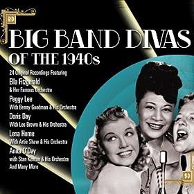 Big Band Divas Of The 1940s