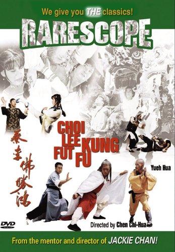 Choi Lee Fut: Kung Fu