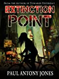 Extinction Point - Book One