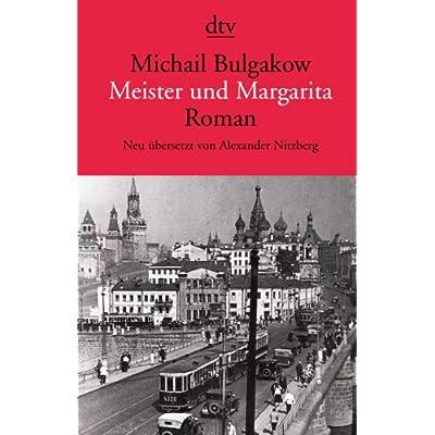 Meister und Margarita von Michail Bulgakow