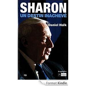 Sharon, un destin inachevé