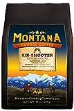 Montana Cowboy Coffee - SIX-SHOOTER,Whole Bean 12oz