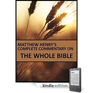 Unabridged Matthew Henry's Commentary on the Whole Bible (best Kindle navigation)