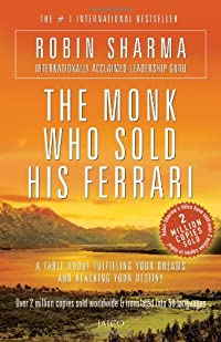 The Monk Who Sold His Ferrari: Robin S. Sharma