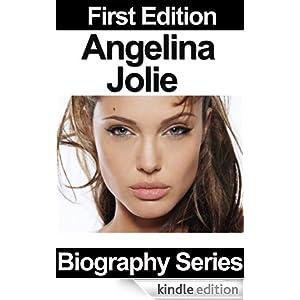 Celebrity Biographies - Angelina Jolie - Biography Series Biography Series