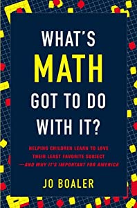"Cover of ""What's Math Got to Do with It?:..."