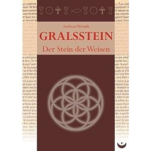 Gralsstein: Der Stein der Weisen