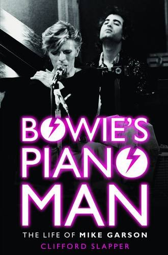 Bowie's Piano Man: The Life of Mike Garson