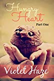 Hungry Heart: Part One