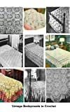 31 Vintage Bedspread Patterns to Crochet