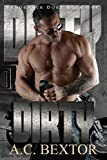 DIRTY (The Vengeance Duet Book 1)