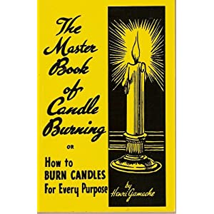 candle burning | New World Witchery - The Search for American