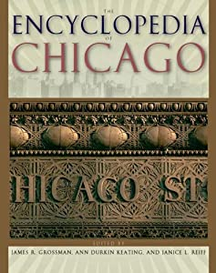 """Cover of """"The Encyclopedia of Chicago"""""""