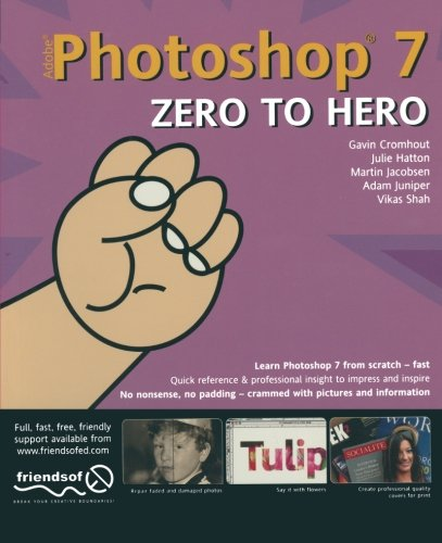 Yes you can download Free Photoshop 7 Zero to Hero Best eBook ...