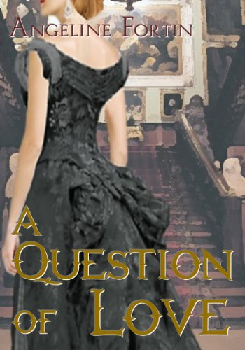 A Question of Love (Questions for a Highlander (Book 1))