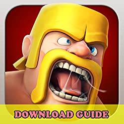 CLASH OF CLANS GAME: HOW TO DOWNLOAD FOR ANDROID, PC, IOS, KINDLE + TIPS