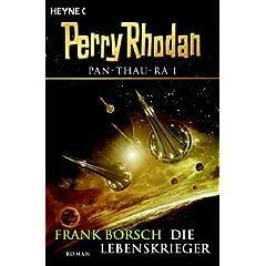 Pan-Thau-Ra 1. Die Lebenskrieger. Perry Rhodan-Roman