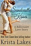 Sandcastle Kisses: A Billionaire Love Story (Saltwater Kisses Book 4)