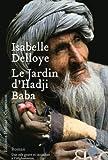 Le jardin d\'Hadji Baba par Isabelle Delloye
