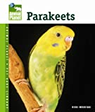 Parakeets (Animal Planet Pet Care Library)