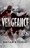Vengeance: A Reece Culver Thriller