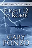 Flight 12 to Rome: A Nick Bracco Novella