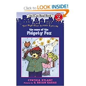 The High-Rise Private Eyes #6: The Case of the Fidgety Fox (I Can Read Book 2)