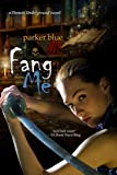 Fang Me (The Demon Underground Series Book 3)