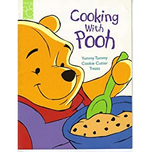 Cooking with Pooh: Yummy Tummy Cookie Cutter Treats