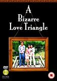 A Bizarre Love Triangle